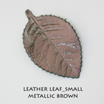 Leather Leaf_Small_Metallic Brown